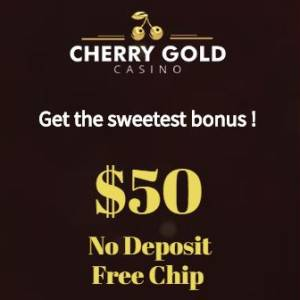 Cherry Gold Casino No Deposit Bonus and Welcome Bonuses